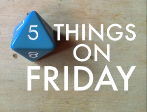 5thingsonfriday