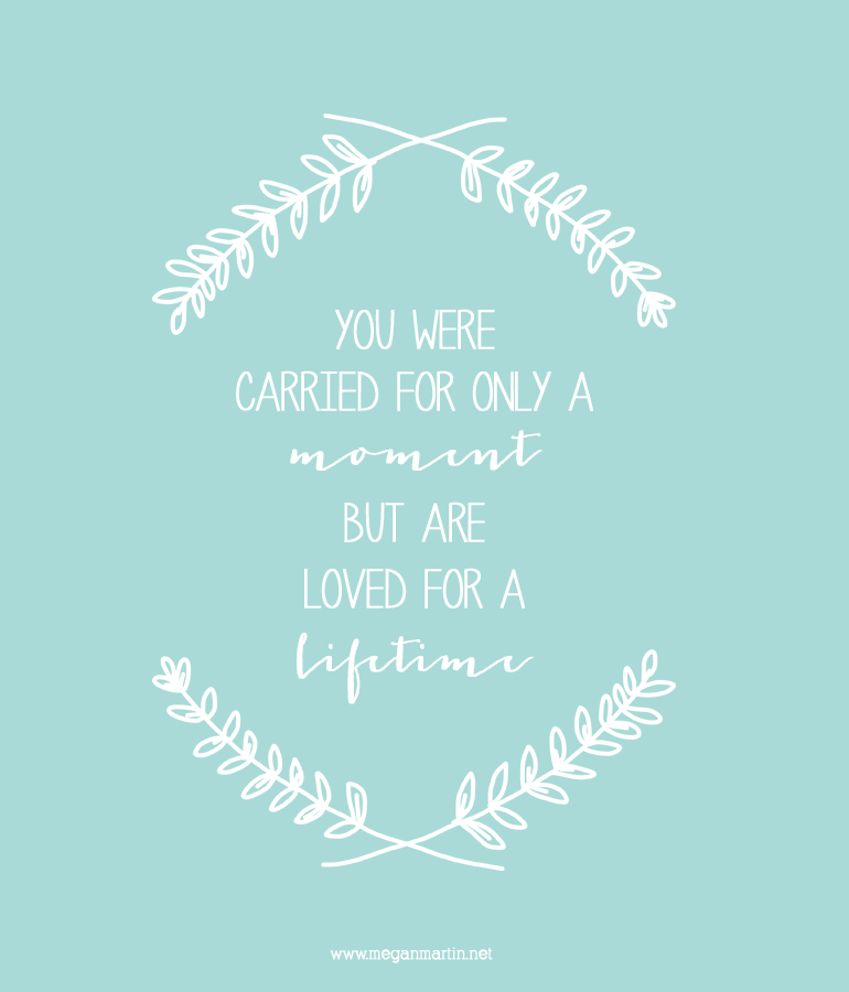 Carried-for-a-Moment-Loved-for-a-Lifetime-Print_Megan-Martin