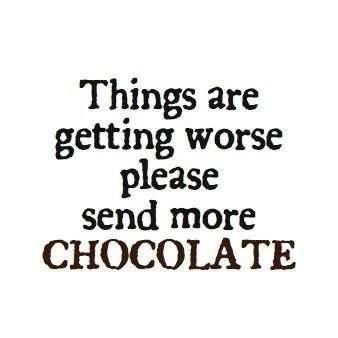 I wish chocolate could fix this problem.