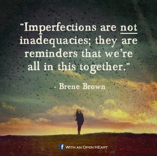 imperfectionsbrenebrown